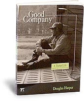 [Book cover of Good Company shows a tramp in an empty box car, sitting on the floor and looking out through the open door at the passing landscape.]
