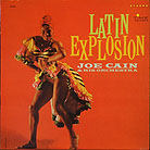 Record sleeve art: Joe Cain & His Orchestra Latin Explosion