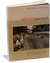 Photo of book sleeve: Righteous Dopefiend
