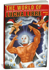 Photo of book cover: The World of Lucha Libre